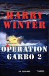 Operation Garbo 2